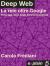 Deep Web – La rete oltre Google - pdf