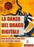 La danza del drago digitale - mobi