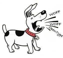 """Un cane che abbaiando fa """"Woff Woff Opentype"""""""