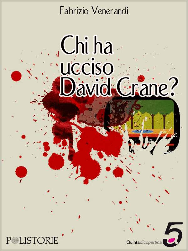 copertina di Chi ha ucciso David Crane?